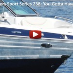 Cruisers Sport Series 238: Video Boat Review