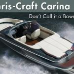 Chris-Craft Carina 20: Don't Call it a Bowrider