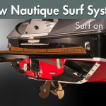 The New Nautique Surf System: Surf on This!