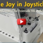 BRP Rolls Out a Joystick Control for V6 Evinrude Outboards