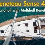 Beneteau Sense 46: Multihull Appeal, Monohull Benefits