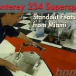 Monterey 234 Supersport Features Stand Out in Miami
