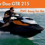 Sea-Doo GTR 215: Real Bang for the Buck in a PWC