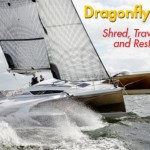 Dragonfly 32: Shred, Travel, and Rest