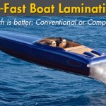 Go-Fast Boat Lamination: Conventional or Composite?