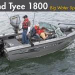 Lund Tyee 1800: Big Water Specialist