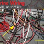 Marine Wiring: No Mess, No Wire Nuts