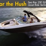Hear the Hush: Sea Ray 250 SLX With Quiet Ride Technology
