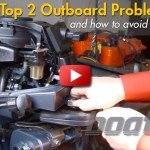 2 Most Common Outboard Engine Issues: Fuel Systems and Flushing