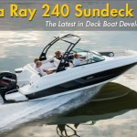 Sea Ray 240 Sundeck: The Latest Deck Boat Development