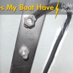 Does My Boat Have Lightning Protection?