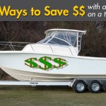 10 Ways to Save Money With a Boat on a Trailer