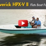 Maverick HPX-V II: Flats Boat Fantasy