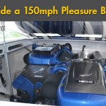 Inside a 150-mph Pleasure Boat