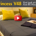 First Look Video: Princess V48