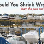 Should You Shrink Wrap Your Boat?