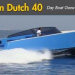 VanDutch 40: Day-Boat Gone Wild