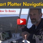 How-To Special: Basic Chartplotter Navigation