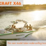 MasterCraft X46 Wake Surfing Boat: Take it Up a Notch