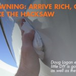 Boat Ownership Advice: Embrace the Hacksaw