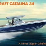 Chris-Craft Catalina 34: A Newer, Bigger Catalina is On the Way