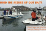 Behind the scenes of Got Bait? epic fishing show