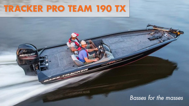Tracker pro team 190 TX bass boat for the masses