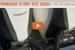 Evinrude E-TEC G2 300s on the water test run