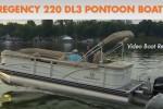 Regency 220 DL3 pontoon boat video boat review