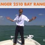 Ranger 2510 Bay Ranger: Quick Video Tour