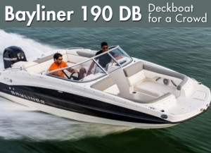 Bayliner 190 DB: Deckboat for a Crowd
