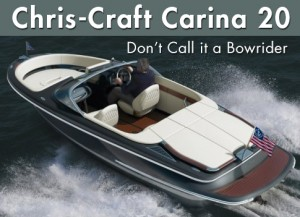 Chris-Craft Carina 20: Don't Call it a Bowrider