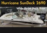 Wide-Beam Hurricane SunDeck 2690 Deck Boat: Inventive Nature