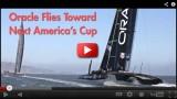 Oracle Flying toward  2013 Americas Cup