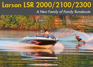 Larson LSR 2000, LSR 2100, and LSR 2300: A New Family of Family Runabouts
