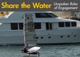 Share the Water: Unspoken Rules of Sailors, Fishermen, Powerboaters, and Paddlers