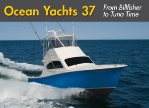 Ocean Yachts 37: From Billfisher to Tuna Time