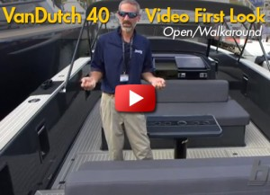 VanDutch 40 Open and Walkaround Video: First Look