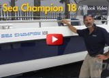 First Look Video: Sea Champion 18