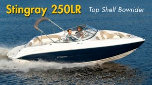 Stingray 250LR: Top Shelf Bowrider