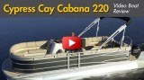 2014 Cypress Cay Cabana 220: Video Boat Review
