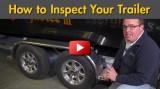 How to do a Seasonal Trailer Inspection