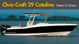 Chris-Craft Catalina 29 Review: Poetry in Ocean