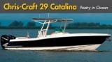 Chris-Craft Catalina 29 Review: Poetry in Ocean
