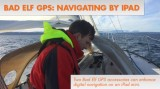 Navigating by iPad with the Bad Elf GPS