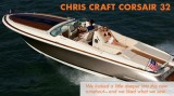 Chris Craft Corsair 32 Boat Review: Inner Beauty