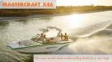 MasterCraft X46 Wake Surfing Boat: Take it Up a Notch