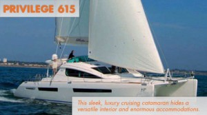 Privilege 615: Luxury Cruising Catamaran