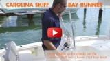 Carolina Skiff Sea Chaser 21LX Bay Runner: First Look Video