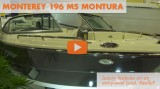 Monterey 196 MS Montura: First Look Video